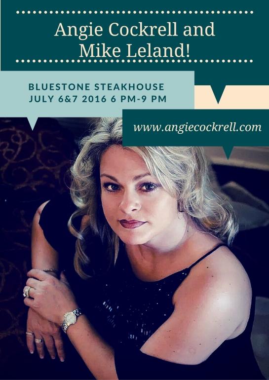 Angie Cockrell at Bluestone July 6-7 2016