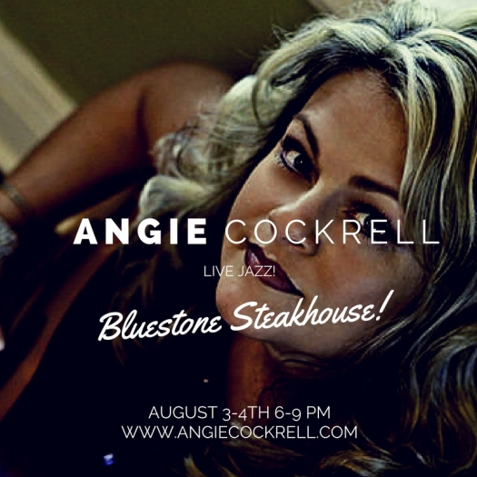 Angie Cockrell and Mike Leland Live at Bluestone Steakhouse August 3-4 2016