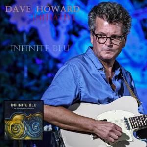 Dave Howard Infinite Blue