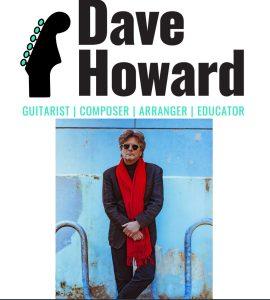 Dave Howard  Guitarist  Composer Arranger Educator